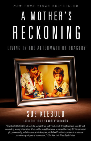 a-mothers-reckoning-sue-klebold